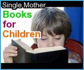 go to Single Mother's Children's Books