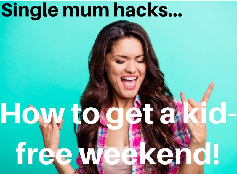single mum hacks