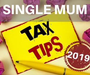 Single mum tax tips 2019