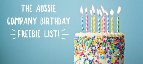 The Aussie company birthday freebie list