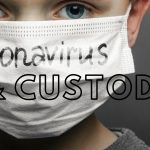 Coronavirus and custody