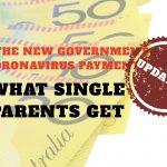 Centrelink Coronavirus payments - what single parents get - & when!