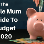 Budget 2020 Australian Single Mum Guide