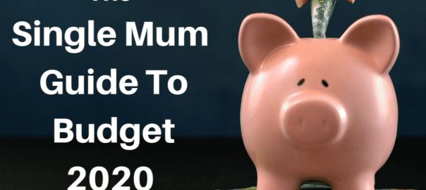 Budget 2020 Australian Single Mum Guide
