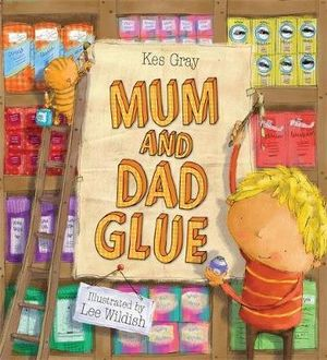 Mum and Dad Glue for single parent families