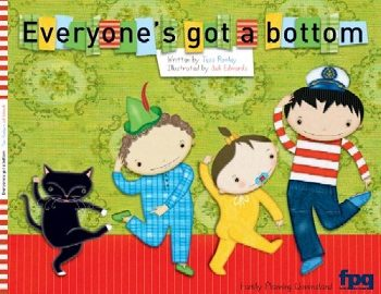 Everyone's Got a Bottom by Tess Rowley