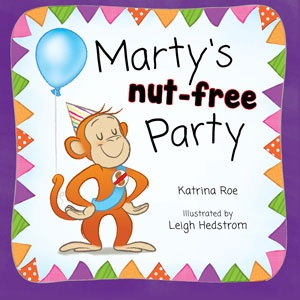 Marty's Nut-Free Party by Leigh Hedstrom